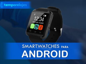 Mejores smartwatches para android